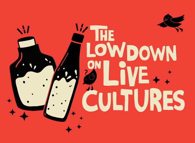 Remedy lowdown on live cultures