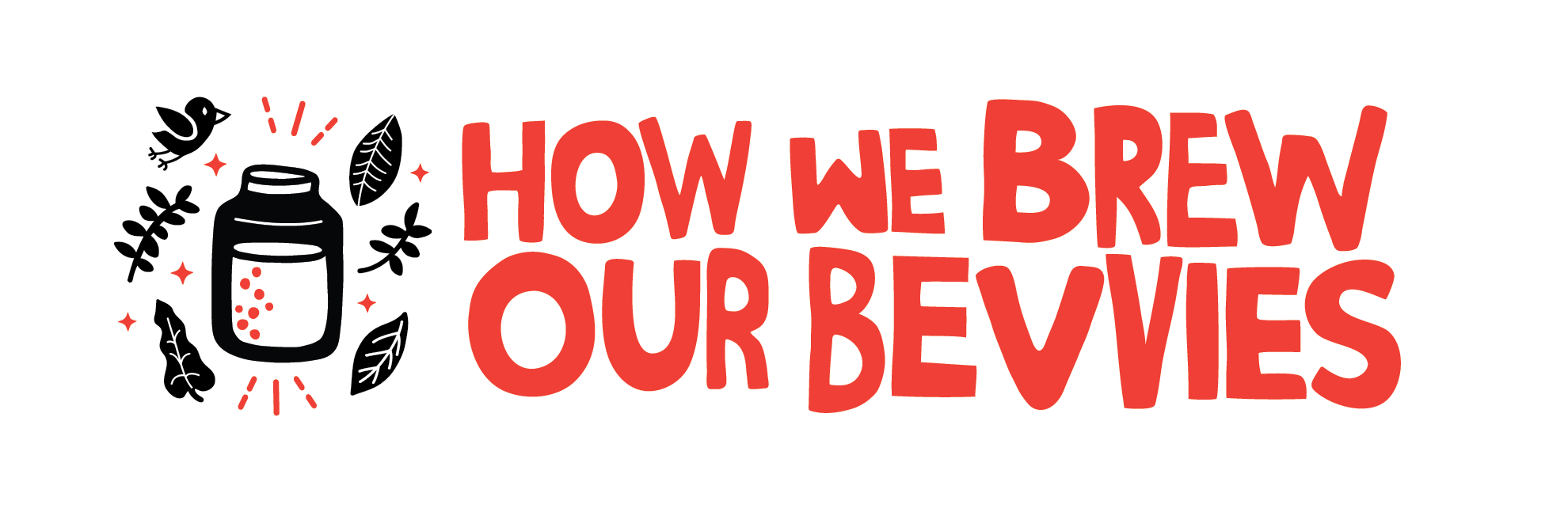 Remedy Drinks - How we brew our bevvies
